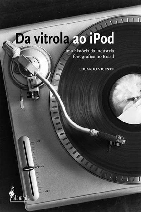 vitrola1 Indústria Fonográfica