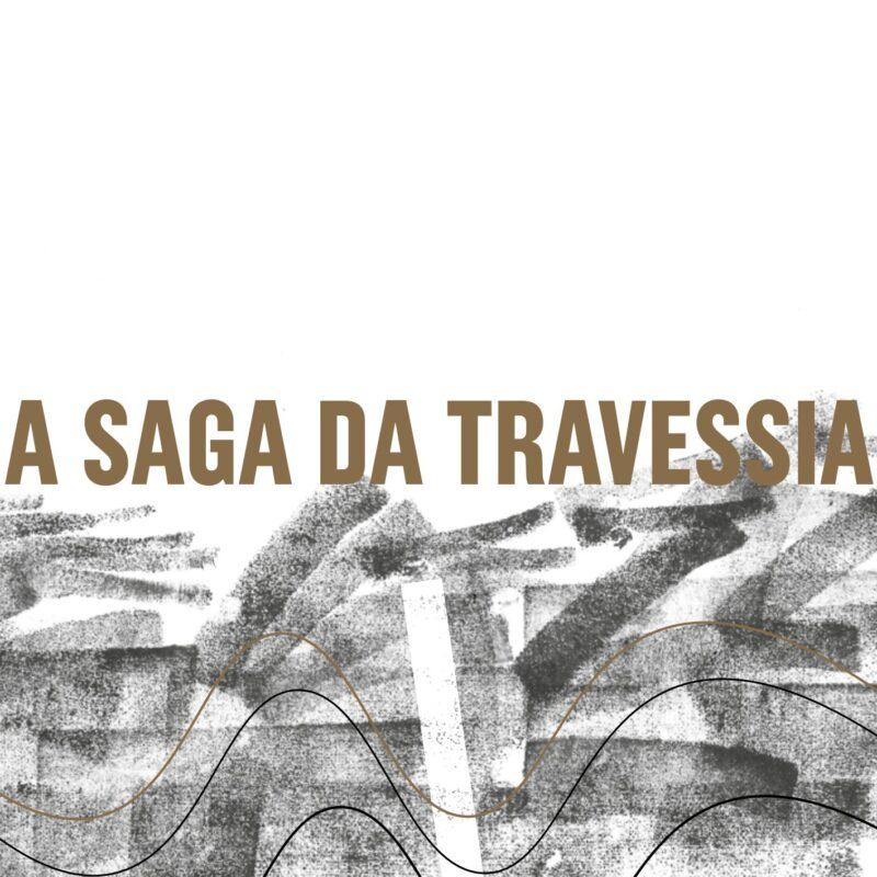 Letieres Leite & Orkestra Rumpilezz - A Saga da Travessia