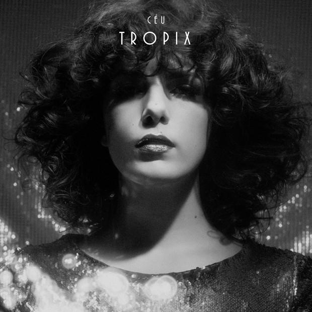 capa_ceu_tropix-620 melhores discos 2016